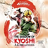 The Shadow of Kyoshi (Avatar: The Last Airbender: The Kyoshi Novels)