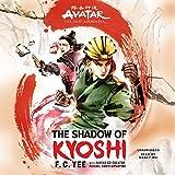 Avatar: The Last Airbender: The Shadow of Kyoshi (Kyoshi Novels, 2)