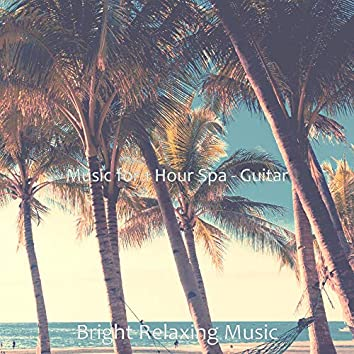 Music for 1 Hour Spa - Guitar