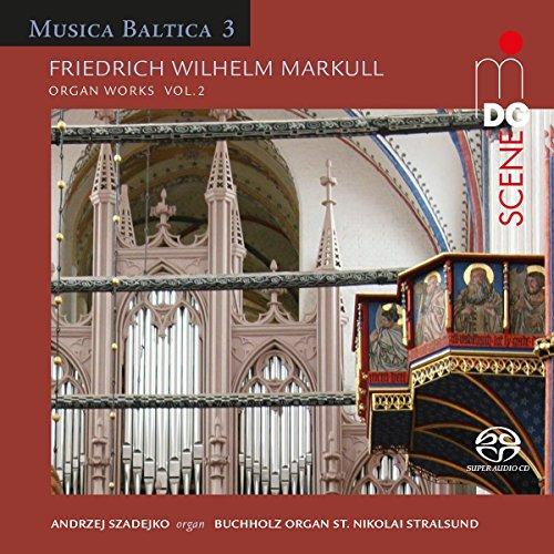 Markull: Organ Works Vol 2