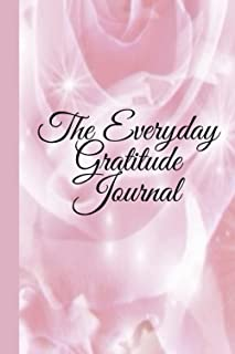 """The everyday gratitude journal: 6""""x9"""" 150 pages journal with prompt and guided planner"""
