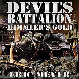 Devil's Battalion: Himmler's Gold audiobook cover art