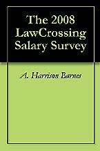 The 2008 LawCrossing Salary Survey