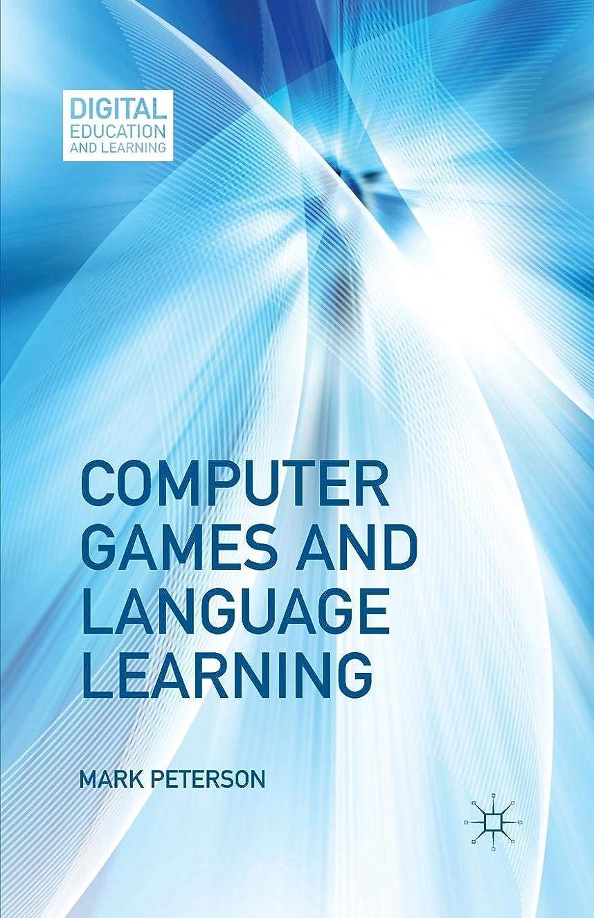 証明雪のComputer Games and Language Learning (Digital Education and Learning)
