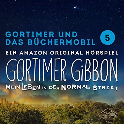 Gortimer und das Büchermobil (Gortimer Gibbon - Mein Leben in der Normal Street 1.5) audiobook cover art