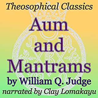 Aum and Mantrams: Theosophical Classics cover art