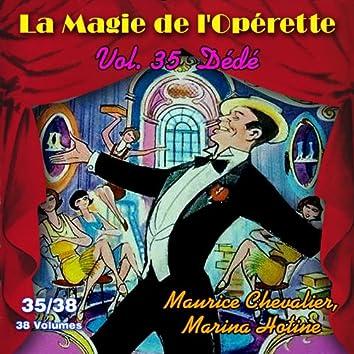 Dédé - La Magie de l'Opérette en 38 volumes - Vol. 35/38