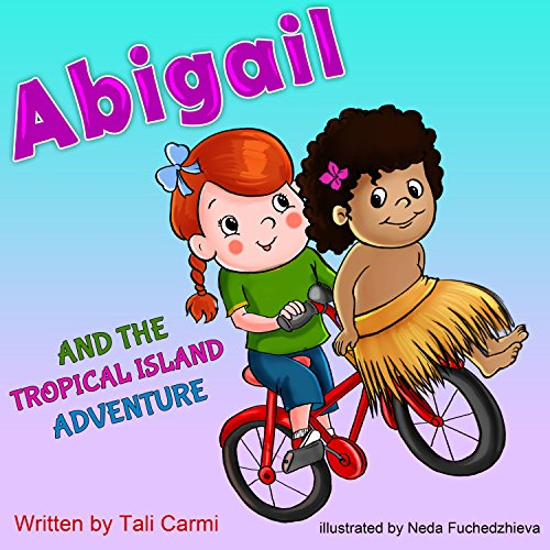 Abigail and the Tropical Island Adventure audiobook cover art