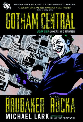 Download Gotham Central Vol. 2: Jokers and Madmen HC 1401225217