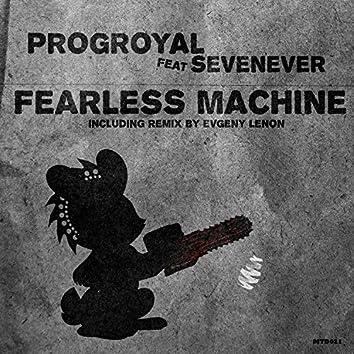 Fearless Machine