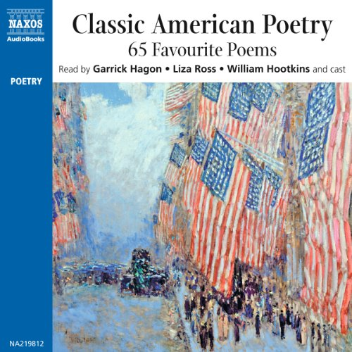 Classic American Poetry                   By:                                                                                                                                 Henry Wadsworth Longfellow,                                                                                        Edgar Allan Poe,                                                                                        Ralph Waldo Emerson,                   and others                          Narrated by:                                                                                                                                 Garrick Hagon,                                                                                        Liza Ross,                                                                                        William Hootkins,                   and others                 Length: 2 hrs and 31 mins     Not rated yet     Overall 0.0