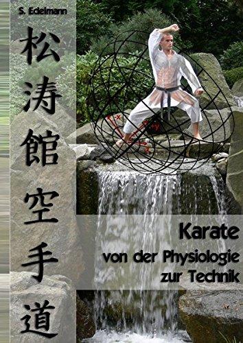 Karate - von der Physiologie zur Technik: Sportwissenschaftliche Grundlagen, Technikklassifikation und Trainingshinweise