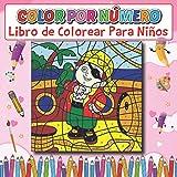 Color Por Número Libro de Colorear Para Niños: Un simple color de letra grande por número para niñas de 7 años.