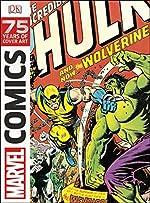 Marvel Comics - 75 Years of Cover Art de DK