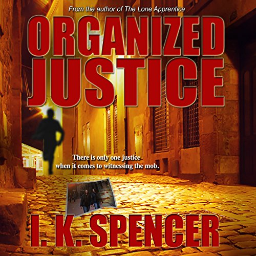 Organized Justice                   De :                                                                                                                                 I. K. Spencer                               Lu par :                                                                                                                                 Tim Brunson                      Durée : 13 h et 26 min     Pas de notations     Global 0,0