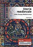 Storia medievale. Ediz. Mylab. Con Contenuto digitale per accesso on line