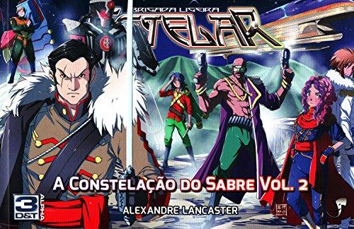 A Constelação do Sabre - Volume 2
