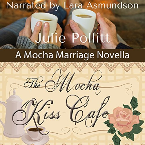 The Mocha Kiss Cafe audiobook cover art