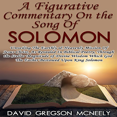 A Figurative Commentary on the Song of Solomon audiobook cover art