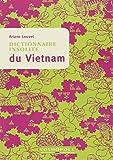 Dictionnaire insolite du Vietnam - Cosmopole - 10/02/2014