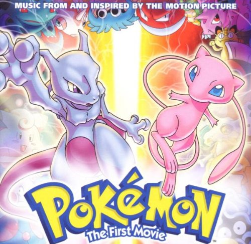 Pokemon the First Movie Ost