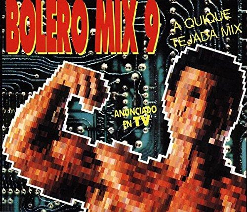 Bolero Mix 9 a Quique Tejada Mix