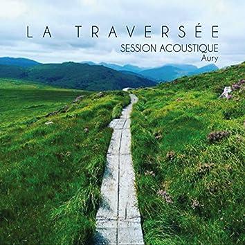 La traversée (Session acoustique)
