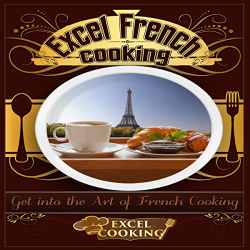 Excel French Cooking audiobook cover art