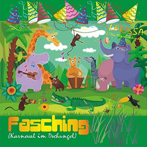 Fasching (Karneval im Dschungel) [Mitmach-bewegungslied]
