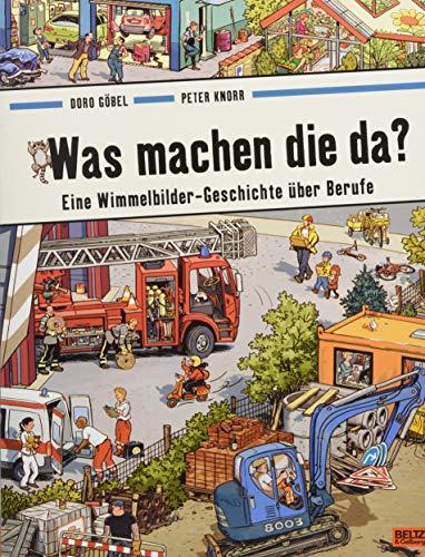 Was machen die da?: Eine Wimmelbilder-Geschichte über Berufe. Vierfarbiges Papp-Bilderbuch