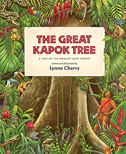 The Great Kapok Tree: A Tale of the Amazon Rain Forest (English Edition)