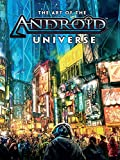 The Art of the Android Universe