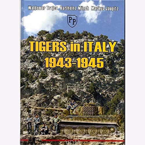 VDM Tigers in Italy Panzer Modellbau Tiger in Italien 1943-1945