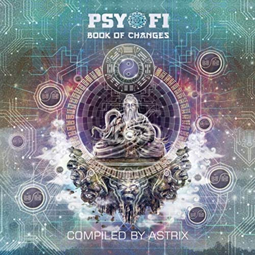 Psy-Fi Book of Changes Compiled by Astrix