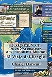 Diario del Viaje de un Naturalista Alrededor del Mundo-El Beagle(Spanish)