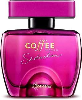Coffee Woman Seduction Eau de Toilette by O Boticario | Long Lasting Perfumes for Women | Sweet Floral Fragrance For Women...