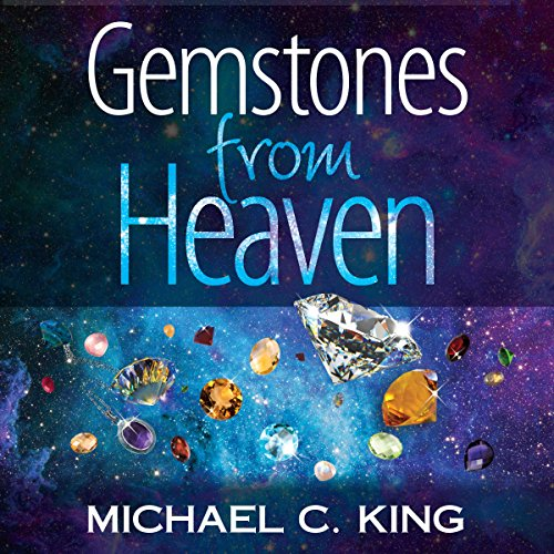 Gemstones from Heaven     God Signs, Book 1              By:                                                                                                                                 Michael C. King                               Narrated by:                                                                                                                                 Millian Quinteros                      Length: 2 hrs and 44 mins     2 ratings     Overall 5.0