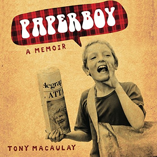 Paperboy: An Enchanting True Story of a Belfast Paperboy Coming to Terms with the Troubles audiobook cover art
