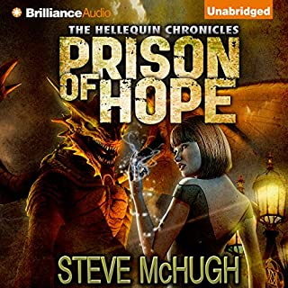 Prison of Hope     Hellequin Chronicles              By:                                                                                                                                 Steve McHugh                               Narrated by:                                                                                                                                 James Langton                      Length: 12 hrs and 43 mins     269 ratings     Overall 4.6