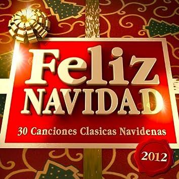 Feliz Navidad 2012 - 30 Canciones Clasicas Navidenas