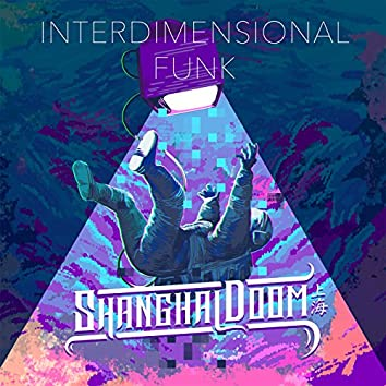 interdimensional Funk