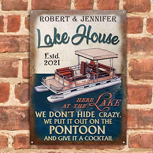 Bestcustom personnalisé ponton Lake House Crazy Metal Signs Outdoor Living Rustic Decor Gift pour le cadeau d'anniversaire d'un ami de la famille (12 x 17,71 pouces)