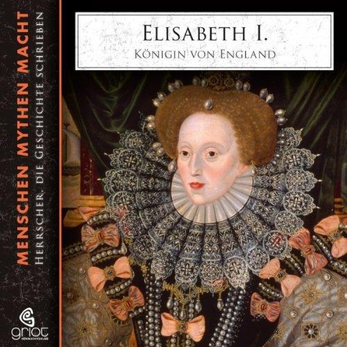 Buchseite und Rezensionen zu 'Elisabeth I. - Königin von England' von Elke Bader