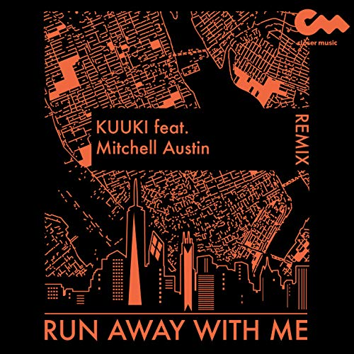 Run Away with Me (kuuki Remix)