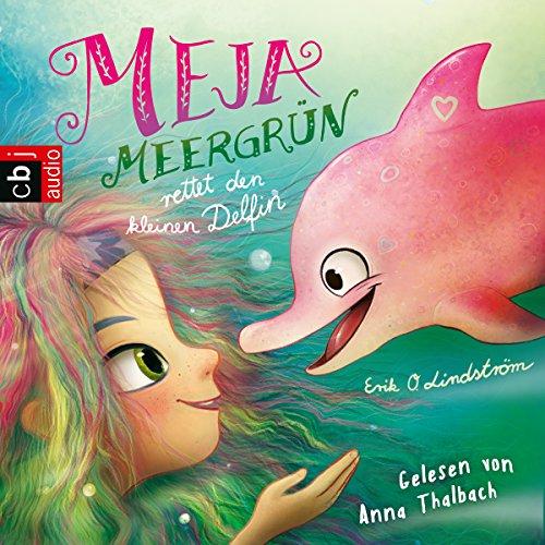Meja Meergrün rettet den kleinen Delfin Titelbild