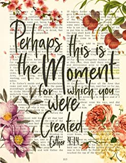 Perhaps this is the Moment for which you were Created - Esther 4:14: Christian Bible Verse Page Notebook, Composition Book, Wide-Ruled Lining, 8.5 x 11 inches (Inspired Notebooks) (Volume 3)