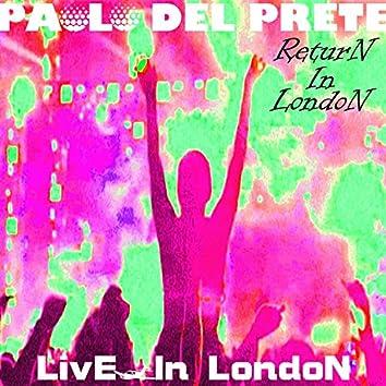 Return In London (Live in London)