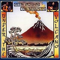 Under The Volcano by John Renbourn (2012-02-21)
