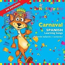 Carnaval: Spanish Learning Songs