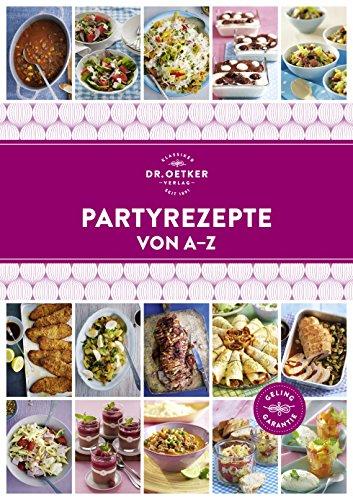 Partyrezepte von A - Z (A-Z Reihe)